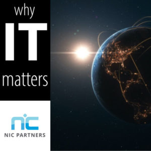 Why IT Matters - NIC Partners Podcast Series